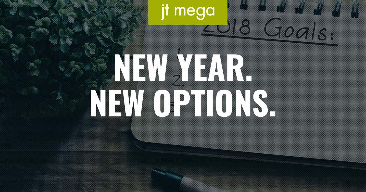 New Year. New Options.