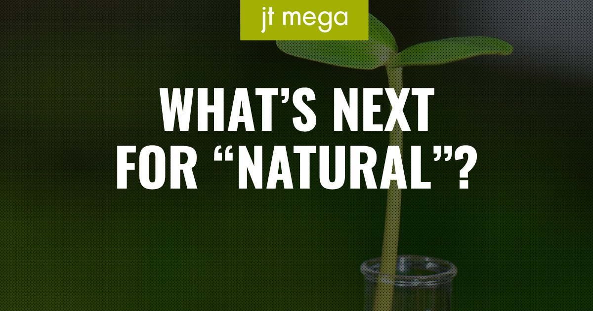 "What's Next for ""Natural""?"