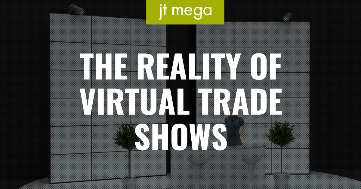 The reality of virtual trade shows