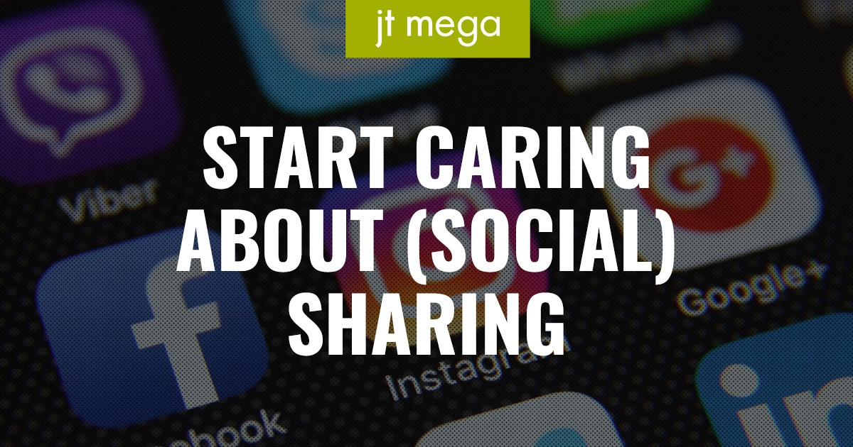 Start Caring About (Social) Sharing