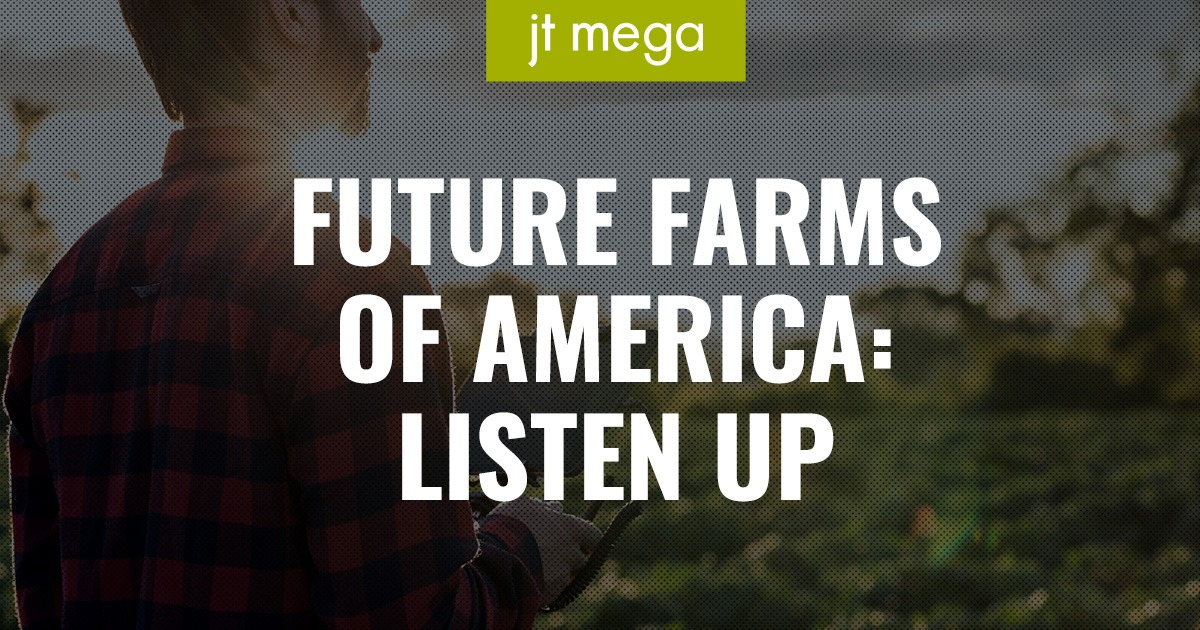 Future Farms of America: Listen Up