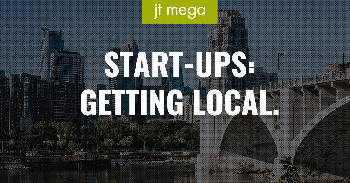 Start-Ups: Getting Local