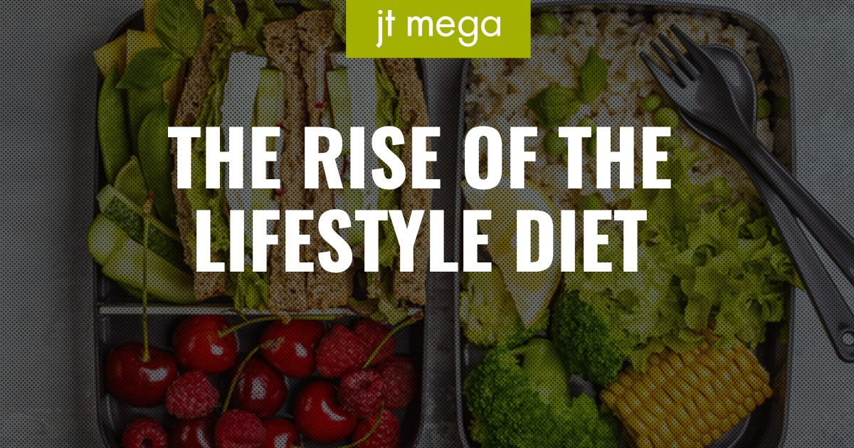 The Rise of the Lifestyle Diet