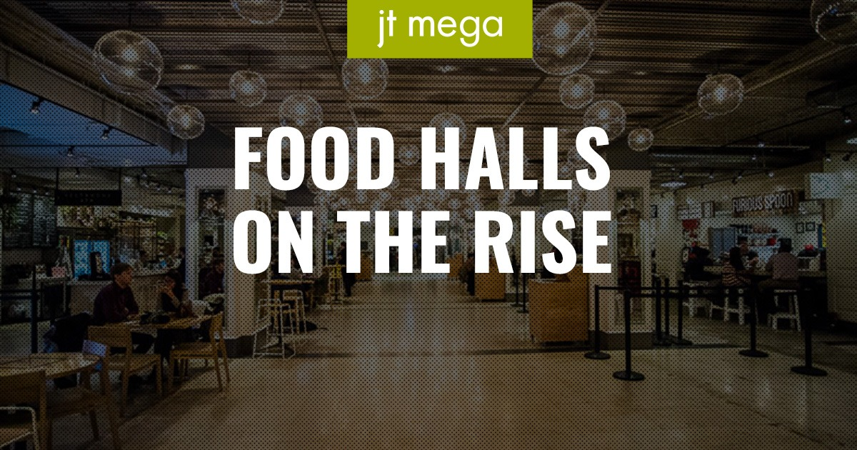 Food Halls popping up everywhere