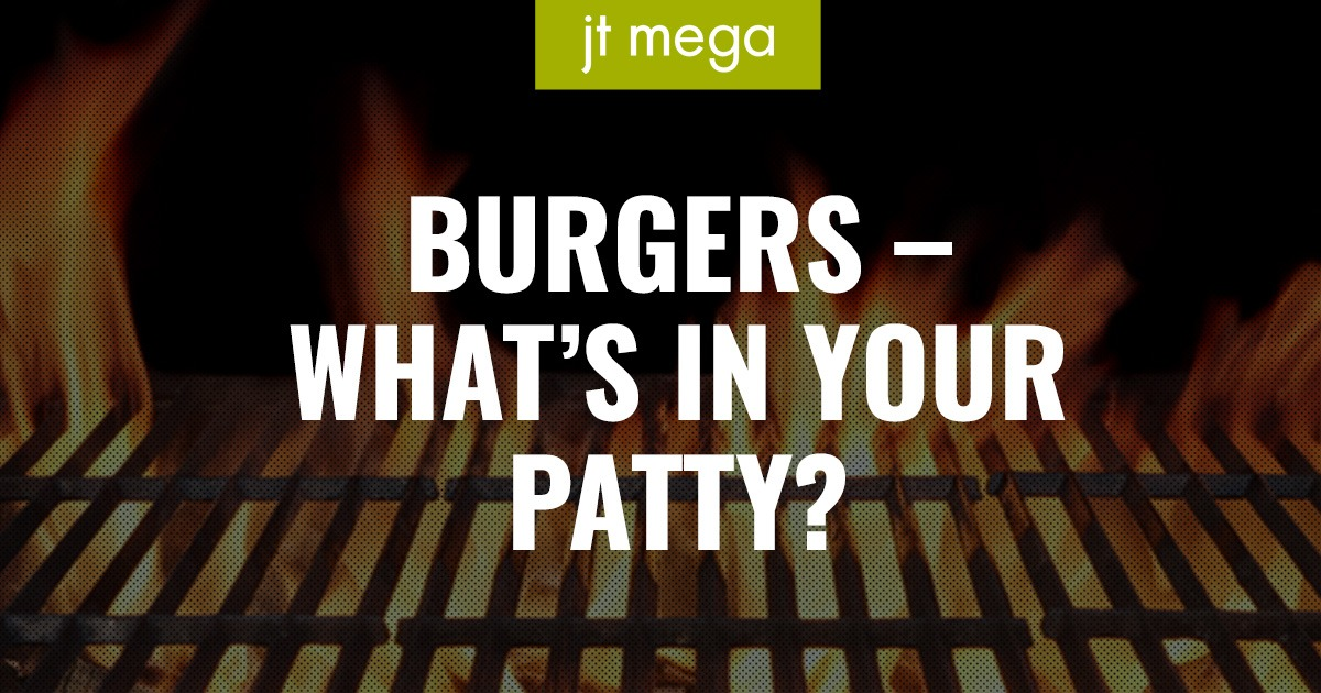 Burgers – what's in your patty?
