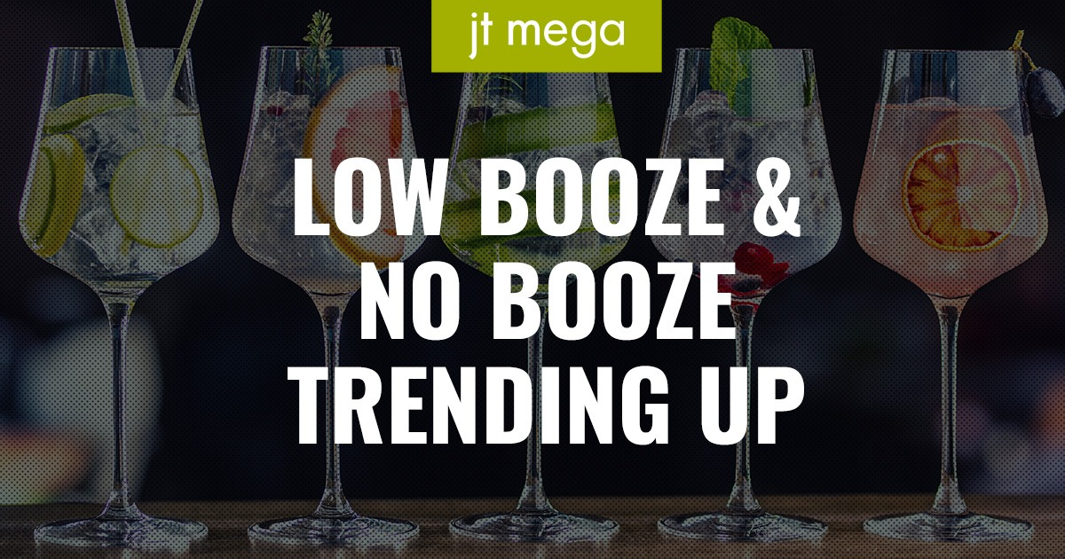 Low Booze & No Booze Trending Up