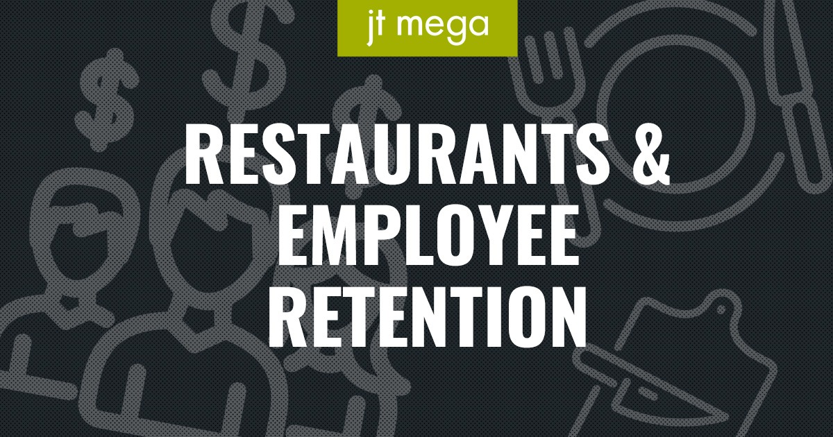 Restaurants & Employee Retention