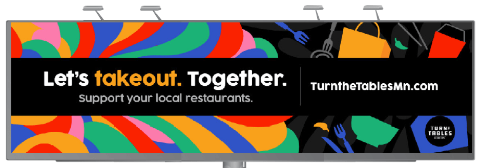 Let's takeout. Together. Support your local restaurants. TurnTheTablesMN.com