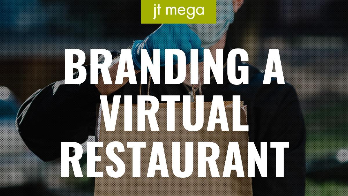 Branding a Virtual Restaurant