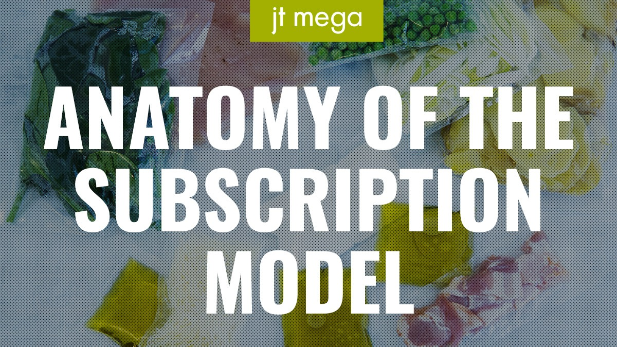 Anatomy of the Subscription Model