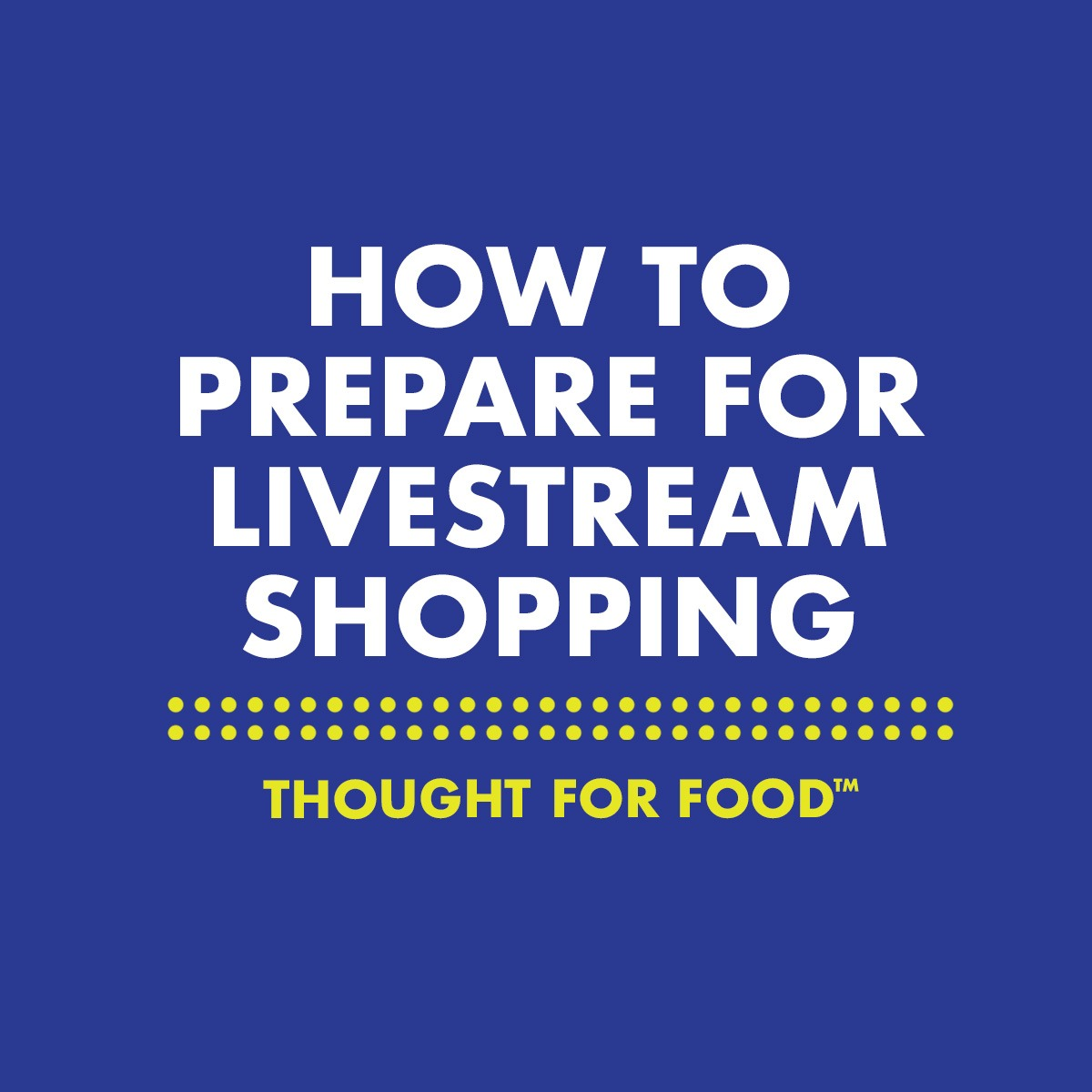 How to prepare for livestream shopping